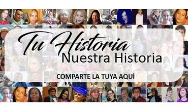 tu historia, nuestra historia